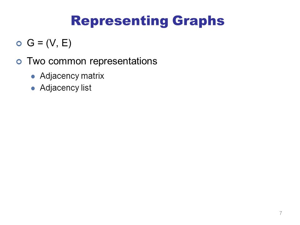 Adjacency Matrices Represent a graph as an n x n square matrix M n =  V  M ij = 1 means a link from node i to j 1234 10101 21011 31000 41010 1 1 2 2 3 3 4 4 8