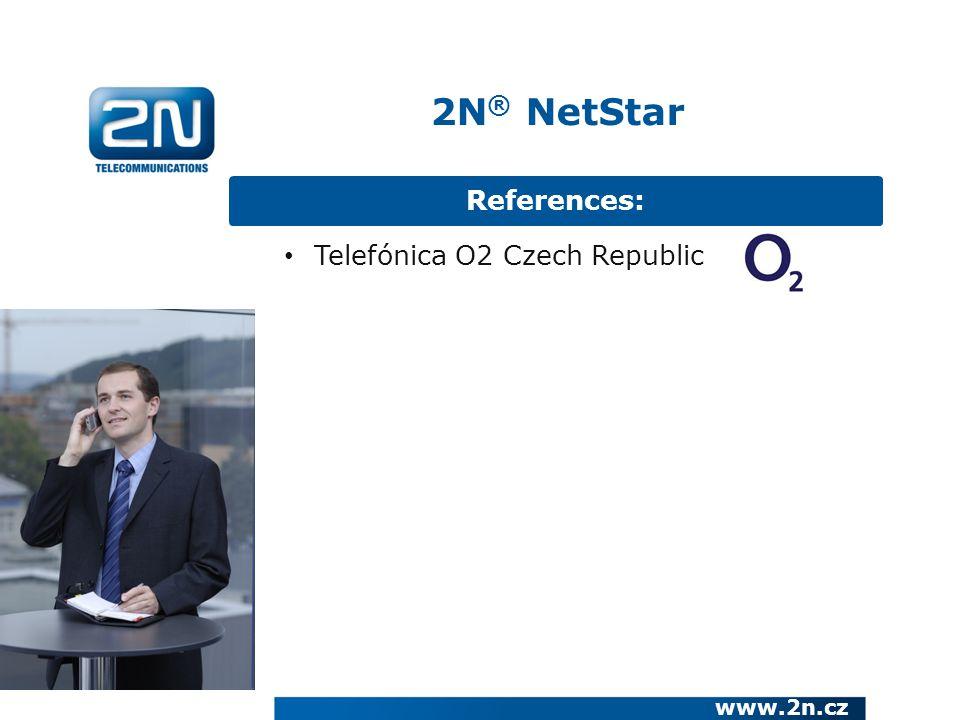 References: www.2n.cz Telefónica O2 Czech Republic 2N ® NetStar