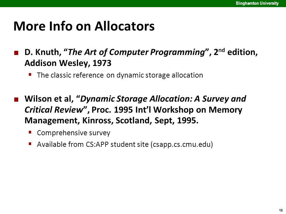 18 Binghamton University More Info on Allocators D.