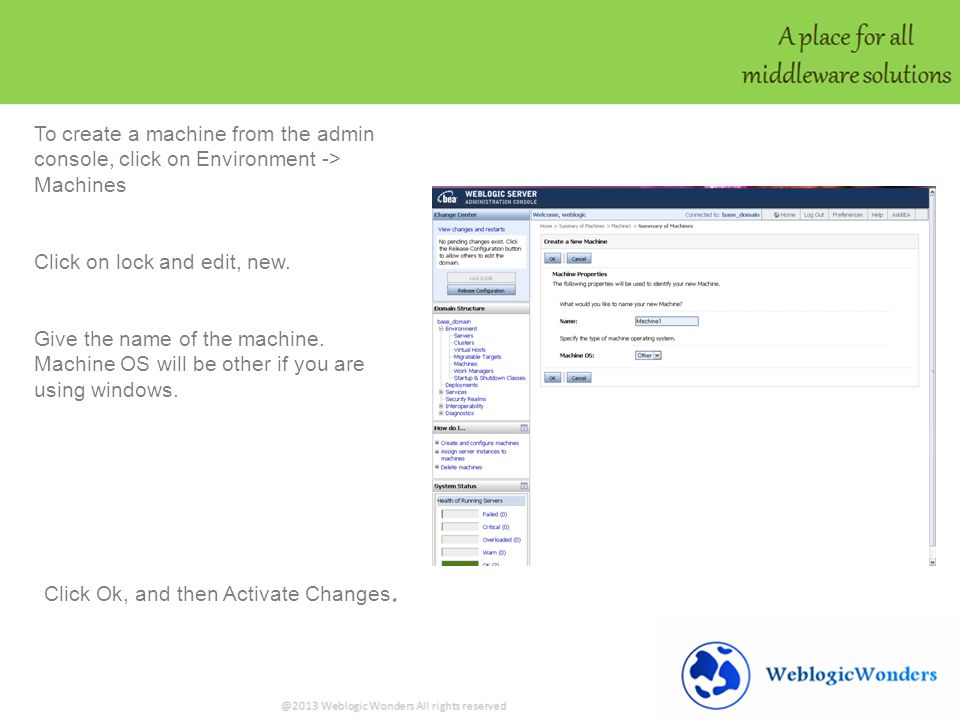 To create a machine from the admin console, click on Environment -> Machines Click on lock and edit, new.
