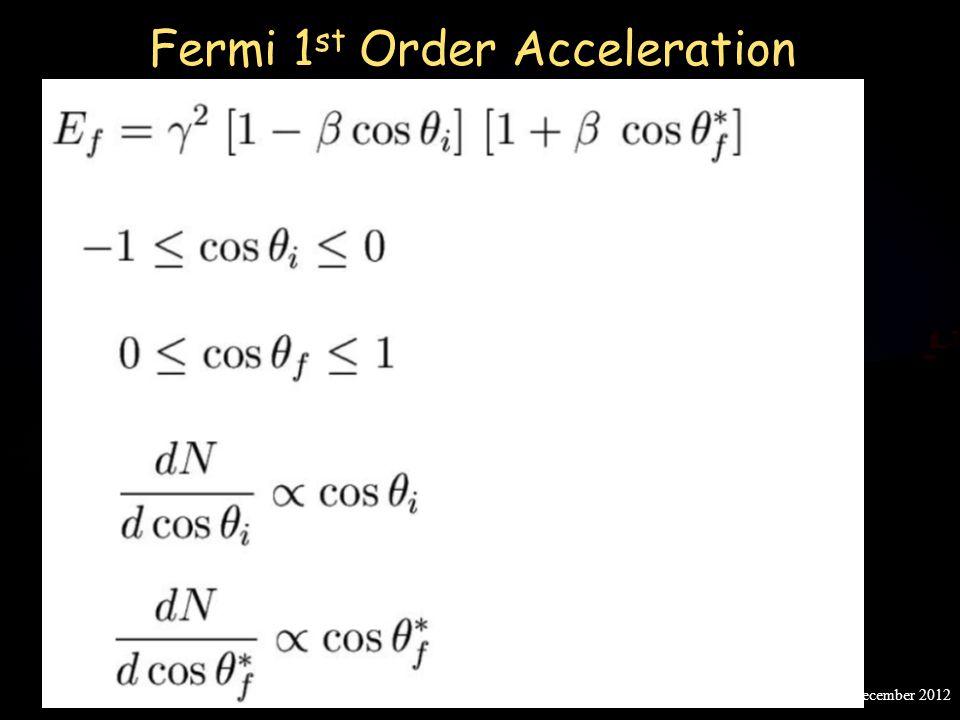 Fermi 1 st Order Acceleration Post MSc lectures, SINP, December 2012
