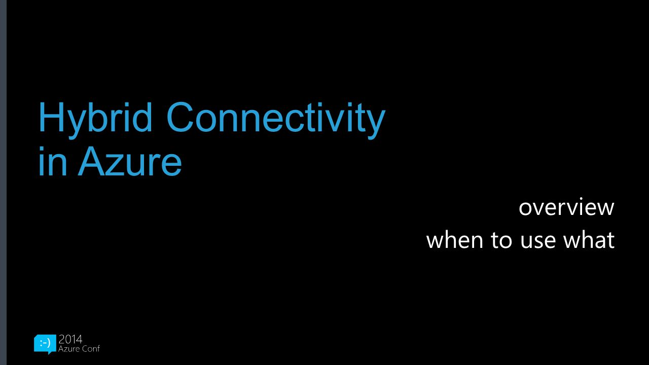 Get started with a free trial Or, use your existing benefits… http://aka.ms/AzureConf2014 http://aka.ms/AzureConf-MemberOffers