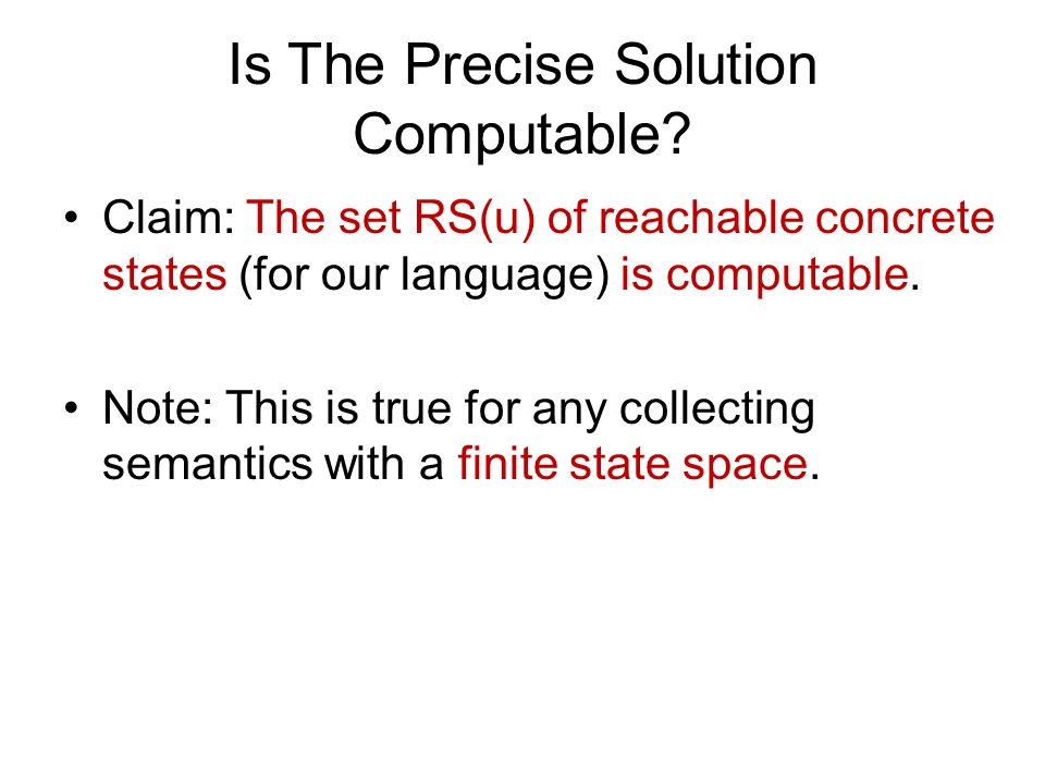 Is The Precise Solution Computable.