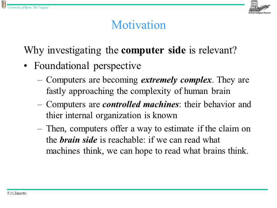 F.M.Zanzotto University of Rome Tor Vergata Why investigating the computer side is relevant.