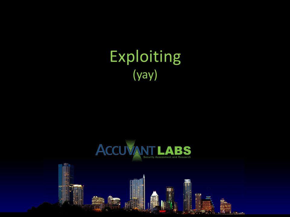 Exploiting (yay)