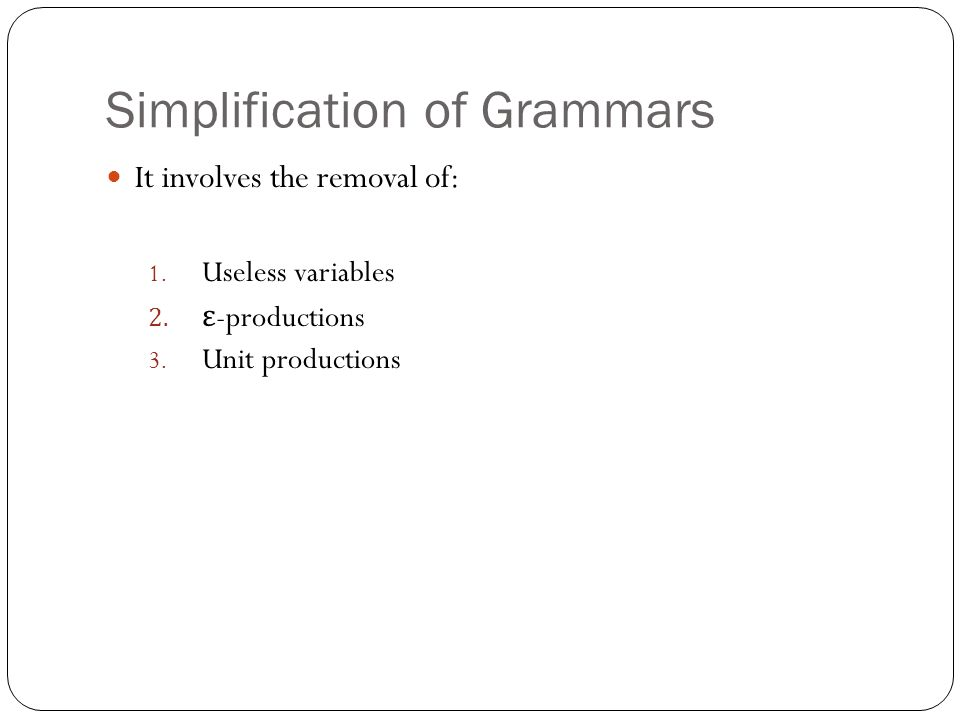 Useless variables: There are two types of useless variables: 1.