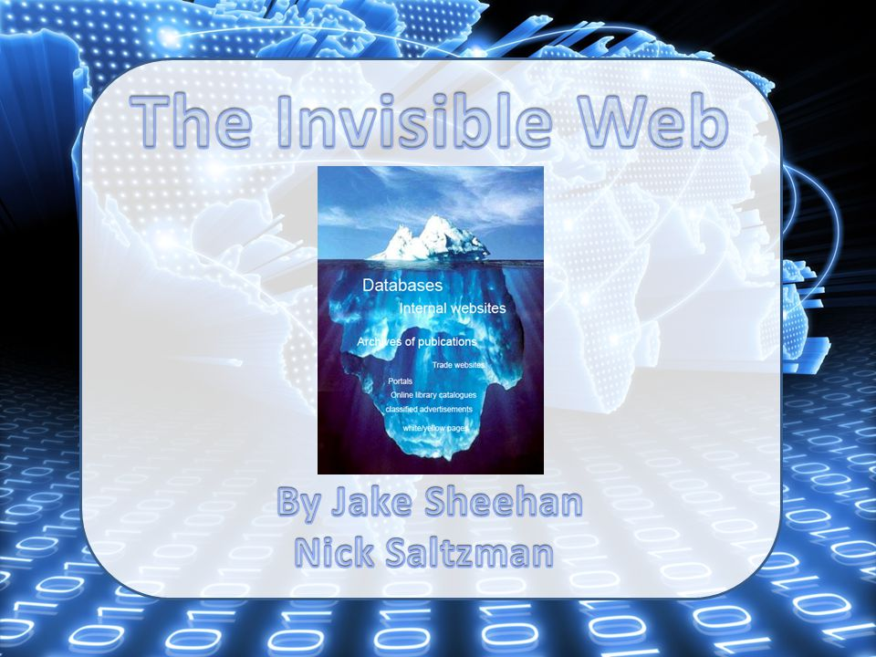 What is the invisible web.