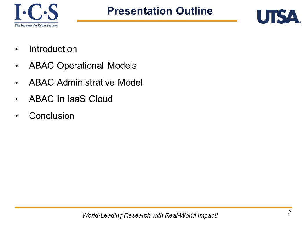 2 Introduction ABAC Operational Models ABAC Administrative Model ABAC In IaaS Cloud Conclusion Presentation Outline