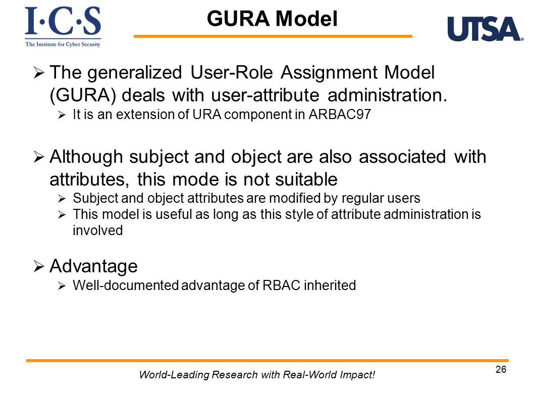  The generalized User-Role Assignment Model (GURA) deals with user-attribute administration.