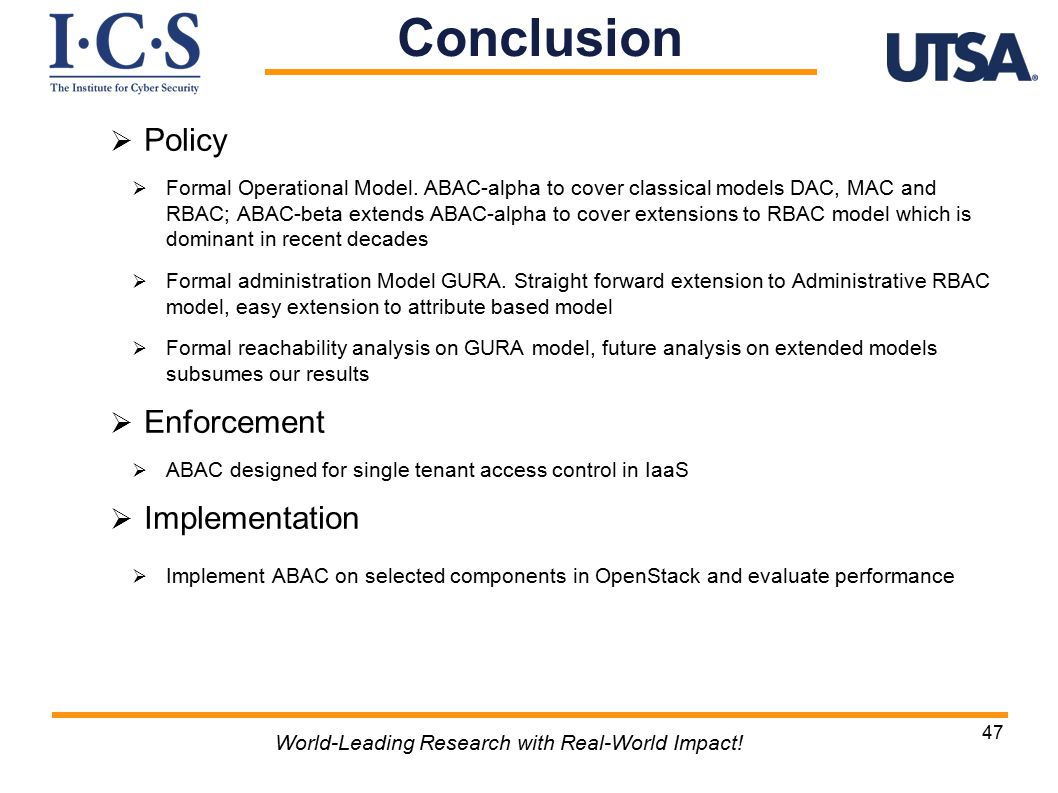 47 World-Leading Research with Real-World Impact. Conclusion  Policy  Formal Operational Model.