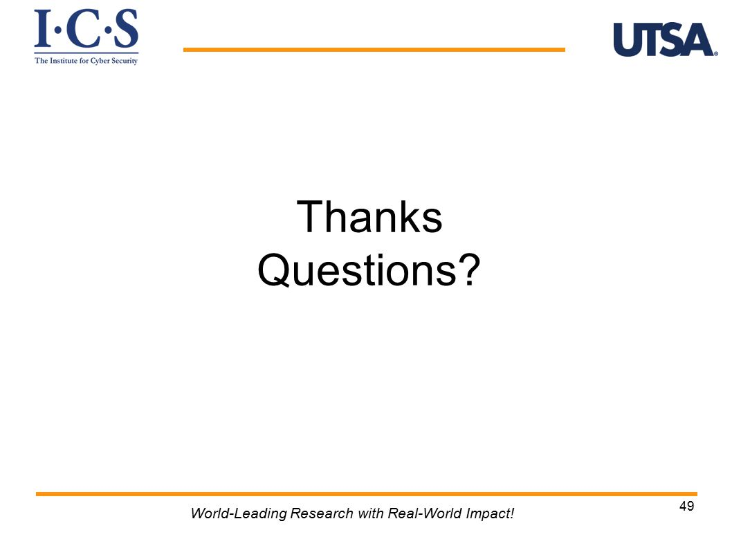 Thanks Questions 49 World-Leading Research with Real-World Impact!