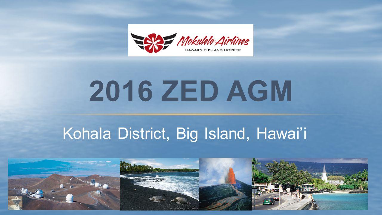Kohala District, Big Island, Hawai'i 2016 ZED AGM