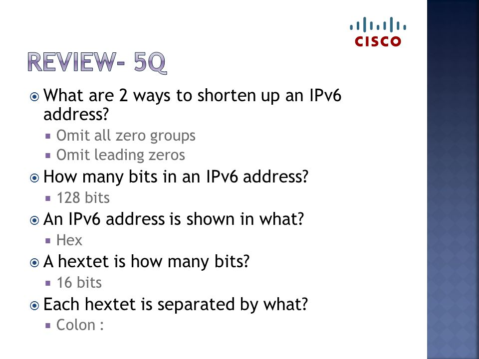  What are 2 ways to shorten up an IPv6 address.