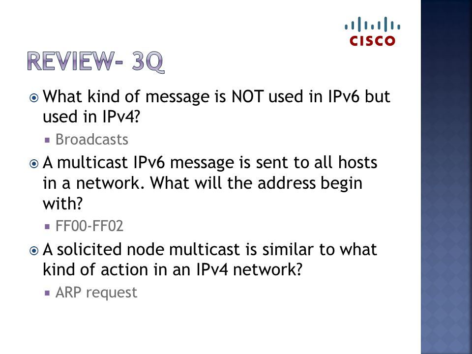  What kind of message is NOT used in IPv6 but used in IPv4.
