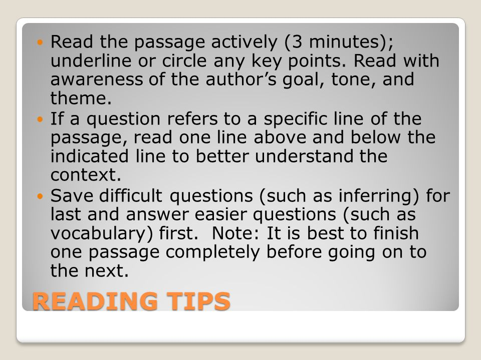 READING TIPS Read the passage actively (3 minutes); underline or circle any key points.