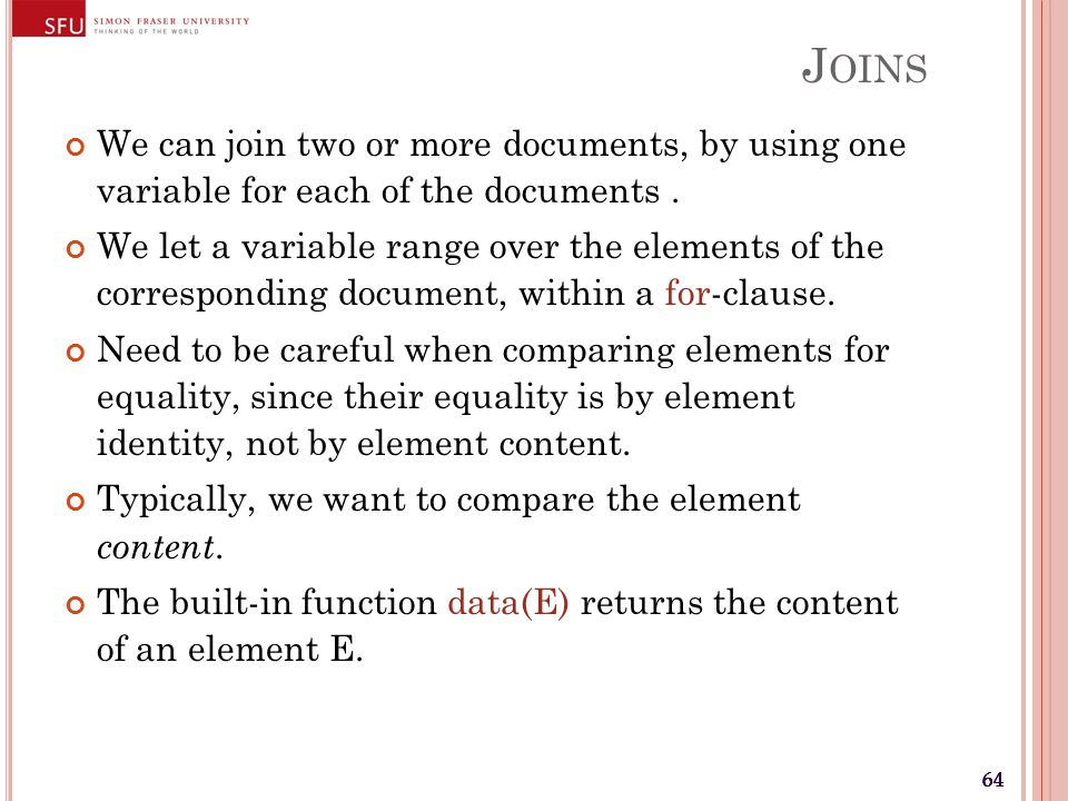 64 J OINS We can join two or more documents, by using one variable for each of the documents.