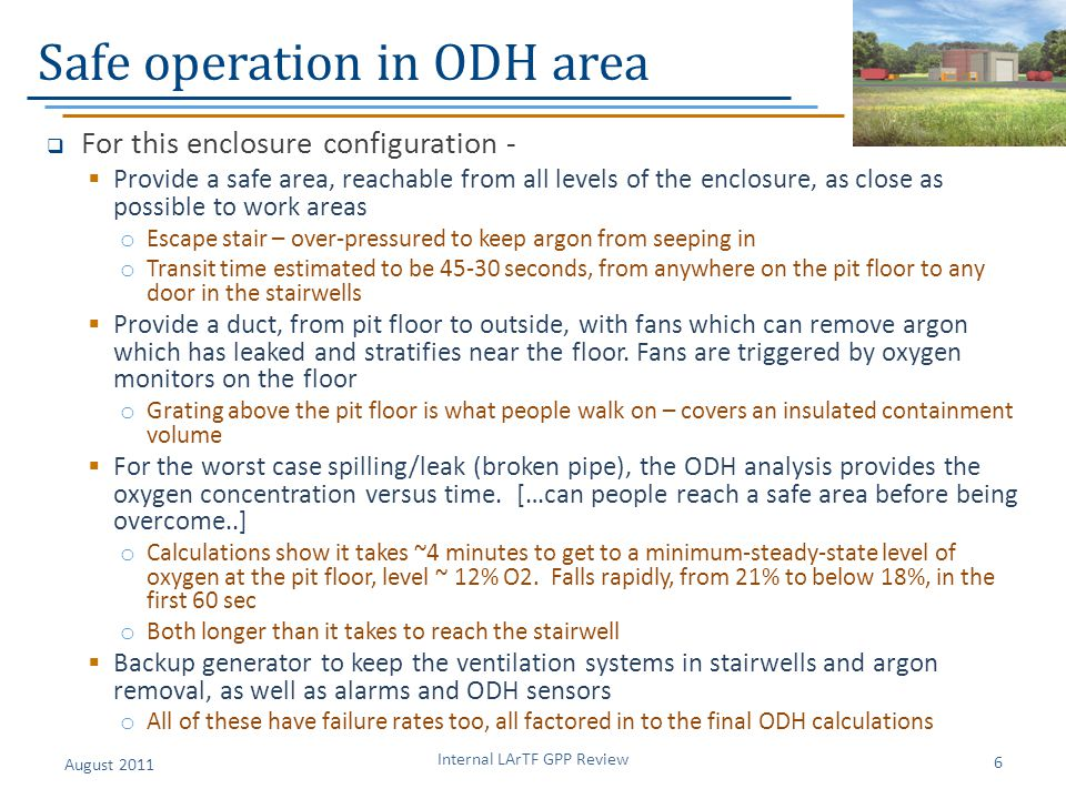 Safe operation in ODH area  For this enclosure configuration -  Provide a safe area, reachable from all levels of the enclosure, as close as possibl