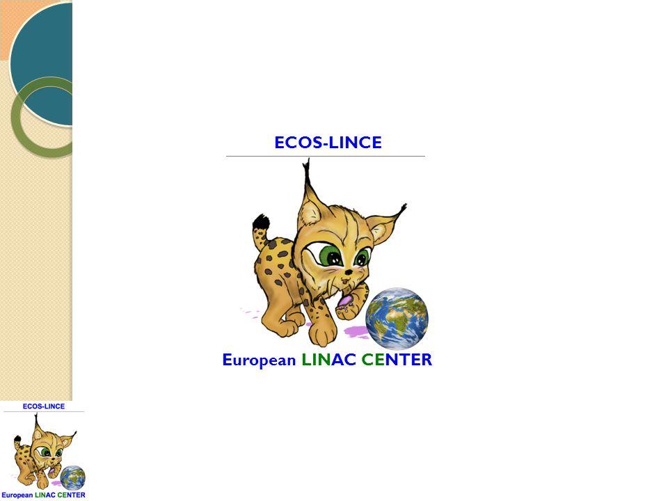 European LINAC CENTER ECOS-LINCE