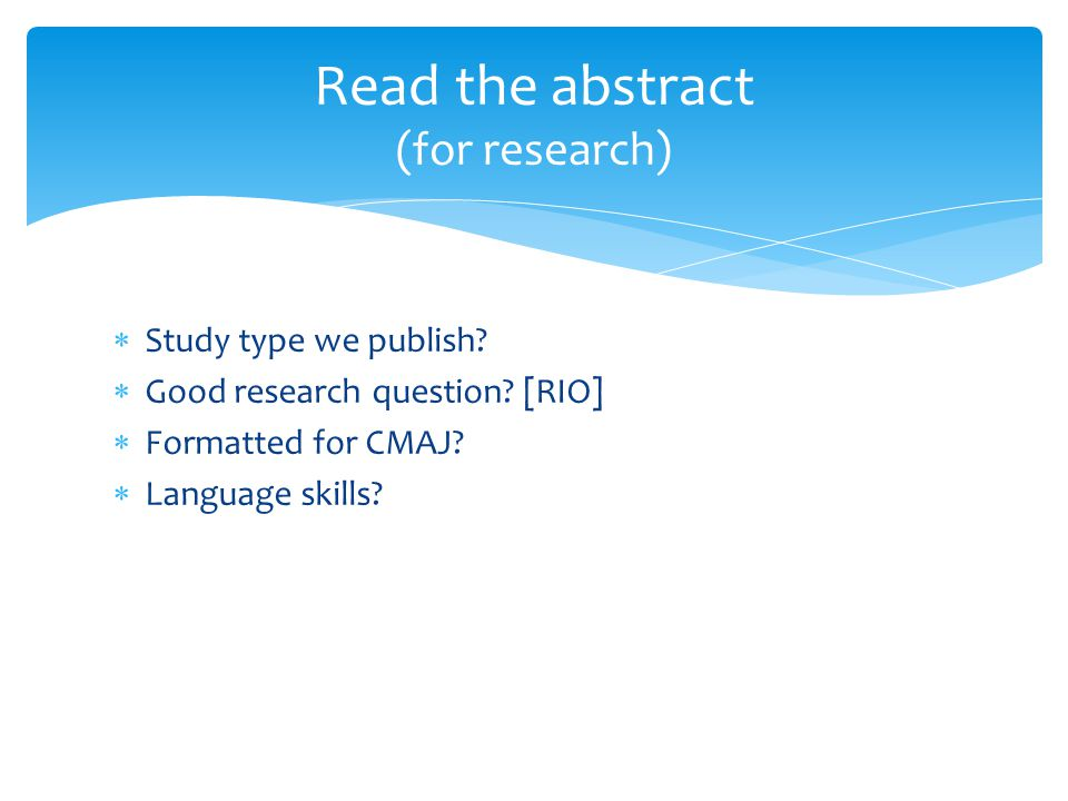  Study type we publish.  Good research question.