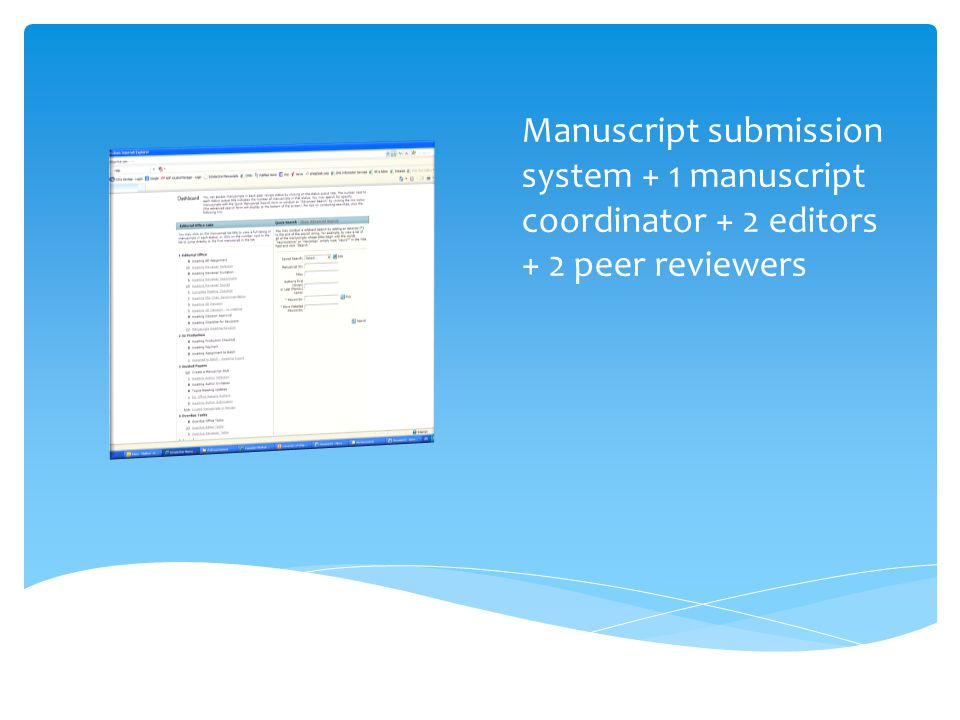  Partner with faculty member on peer review  Submit a paper to a journal  Sign up to be a peer reviewer Informal training