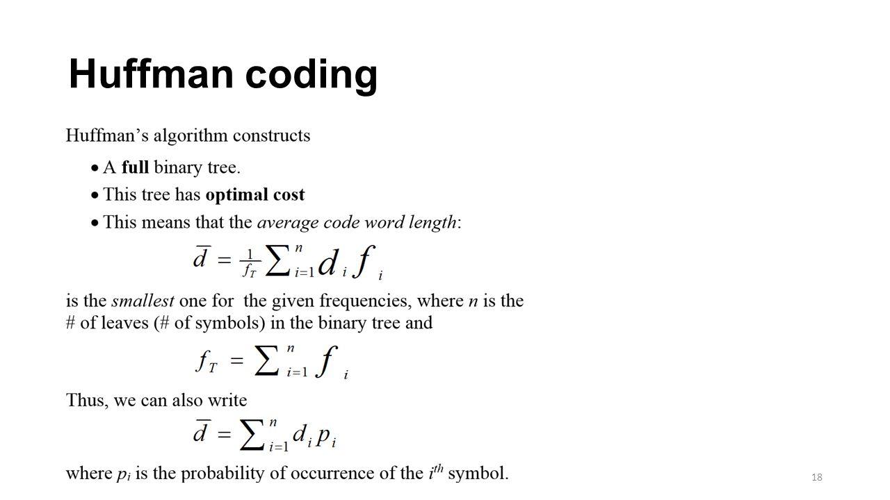 Huffman coding 18