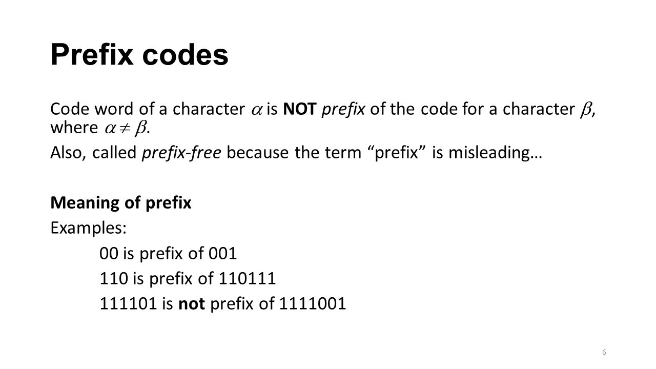 What is interesting in a prefix code? 7