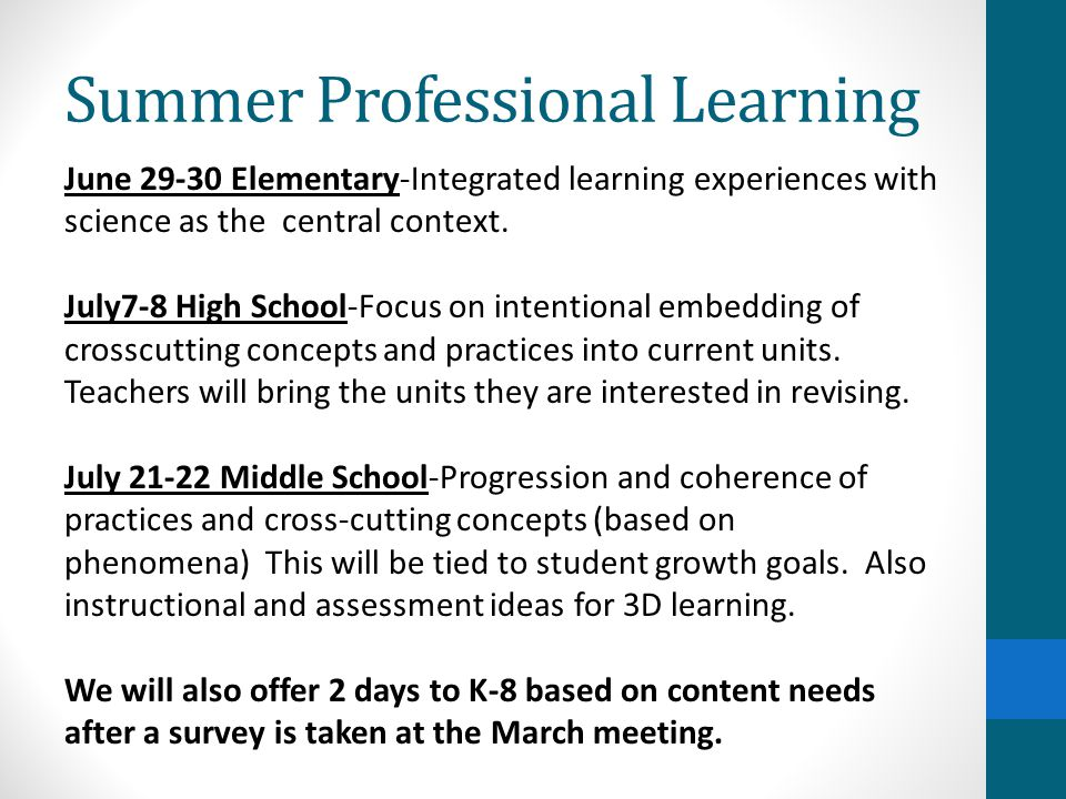 Summer Professional Learning June 29-30 Elementary-Integrated learning experiences with science as the central context.