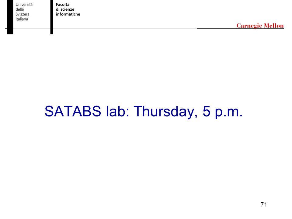 71 SATABS lab: Thursday, 5 p.m.