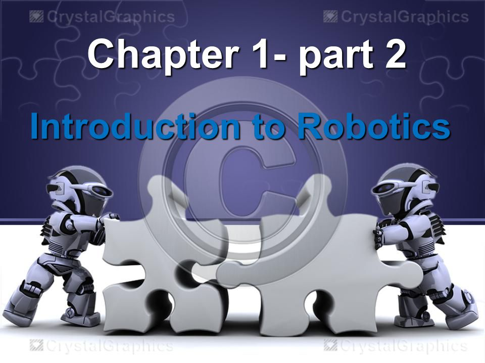 Chapter 1- part 2 Introduction to Robotics