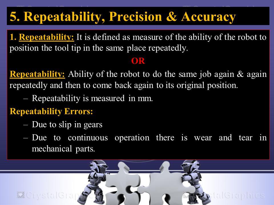 5. Repeatability, Precision & Accuracy 1.