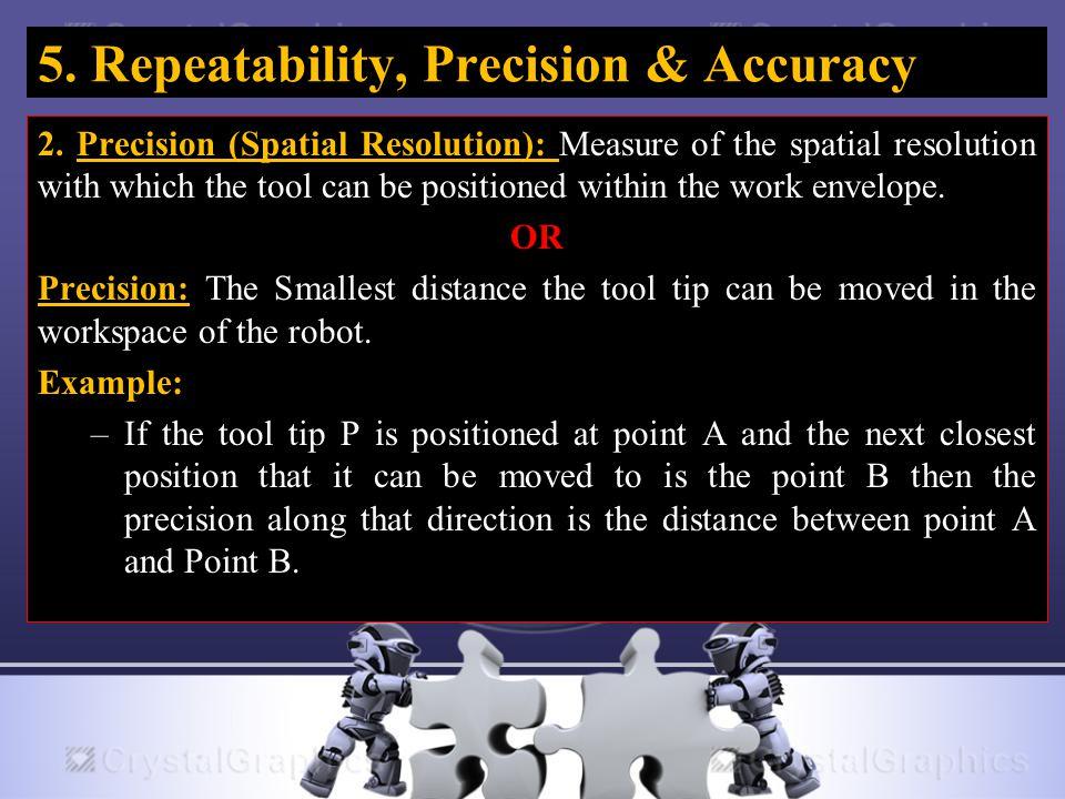 5. Repeatability, Precision & Accuracy 2.