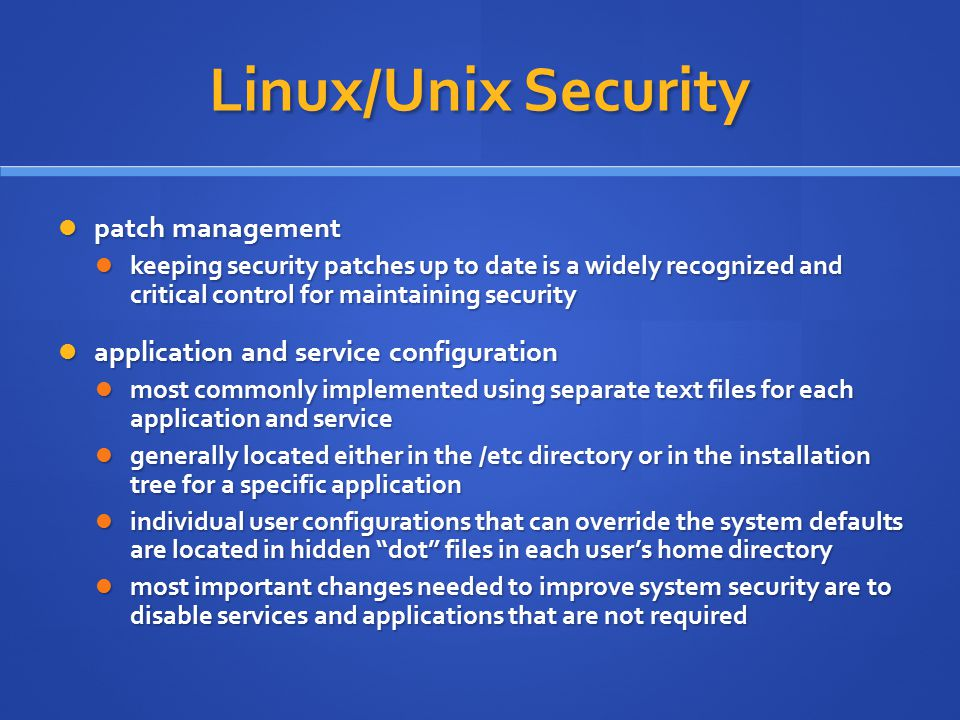 Linux/Unix Security patch management patch management keeping security patches up to date is a widely recognized and critical control for maintaining