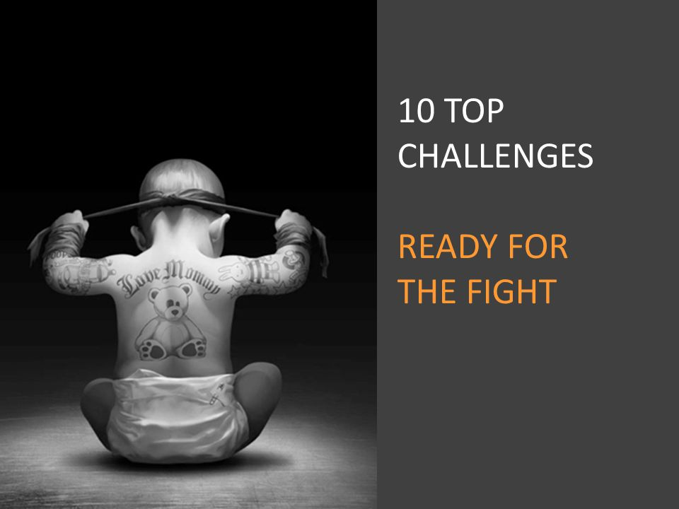 10 TOP CHALLENGES READY FOR THE FIGHT