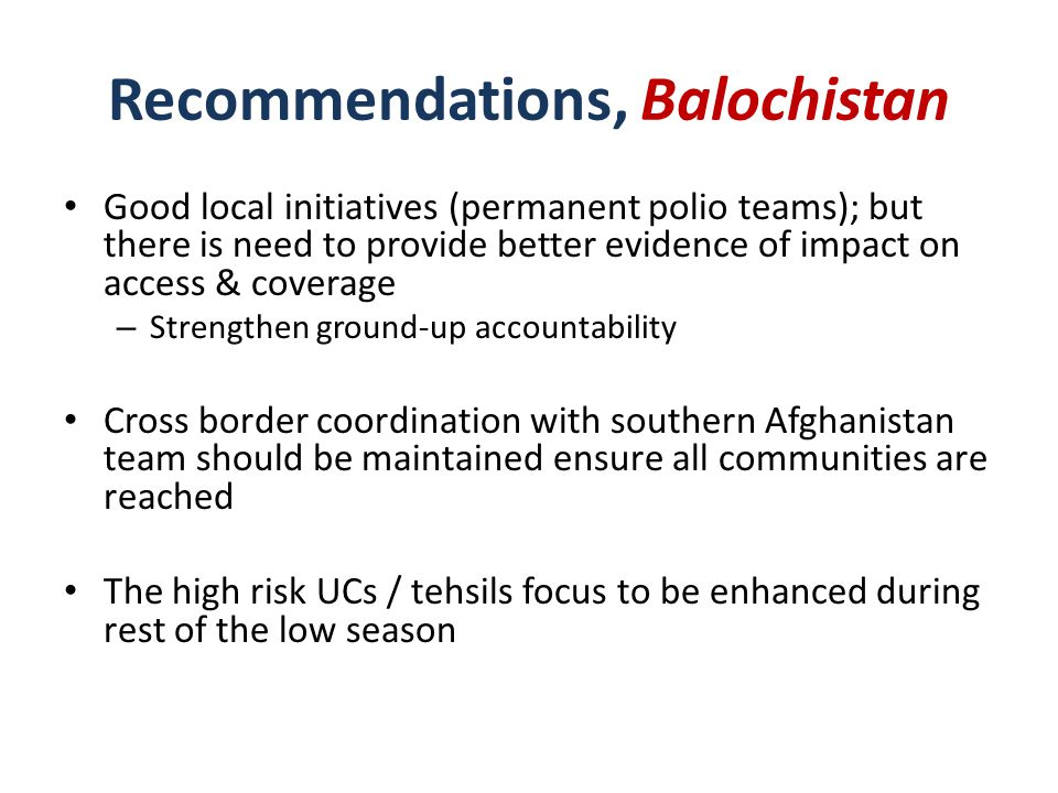 Central Pakistan There is urgent need to have a coordinated initiative to identify & fix the gaps in vaccination activities & surveillance – Panel endorses the suggestion for coordination process