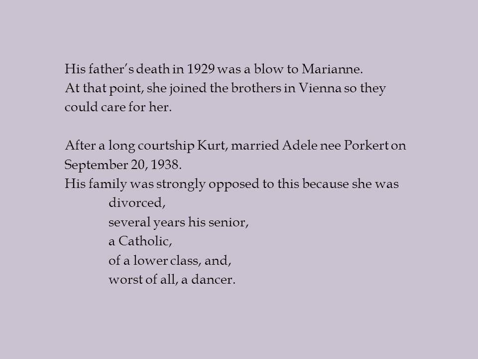 His father's death in 1929 was a blow to Marianne.