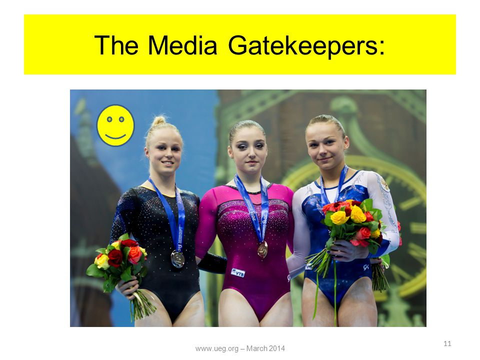 The Media Gatekeepers: 11 www.ueg.org – March 2014