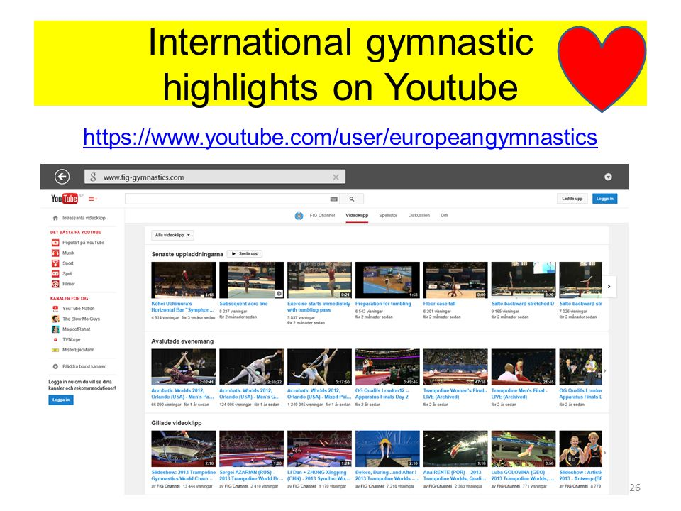 International gymnastic highlights on Youtube https://www.youtube.com/user/europeangymnastics www.ueg-gymnastics.com - Mars 201126
