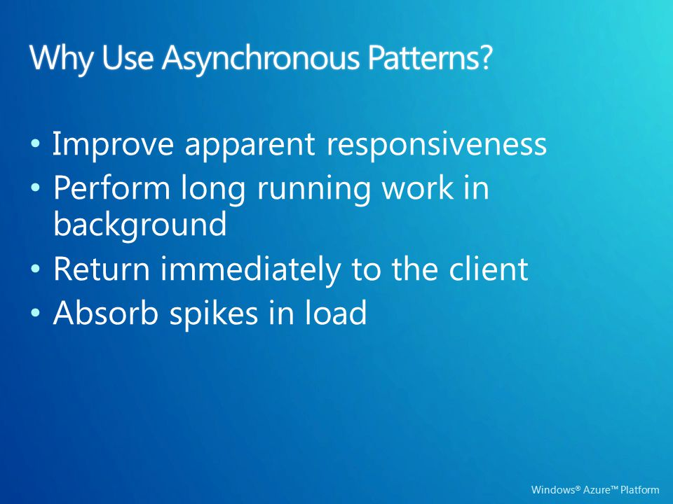 Windows ® Azure™ Platform