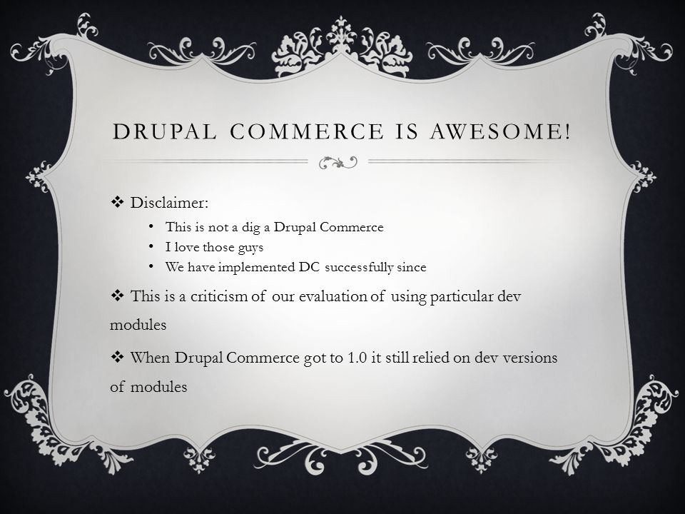 DRUPAL COMMERCE IS AWESOME.