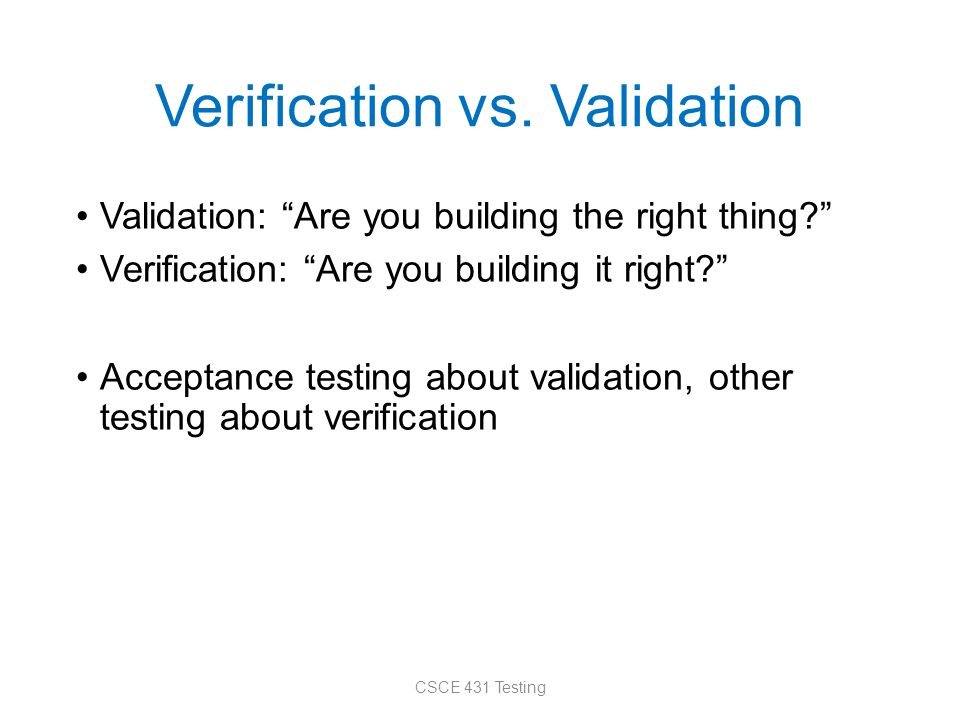 Verification vs.