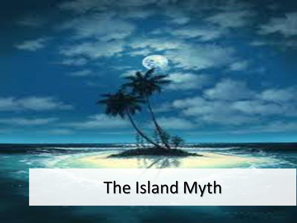 The Island Myth