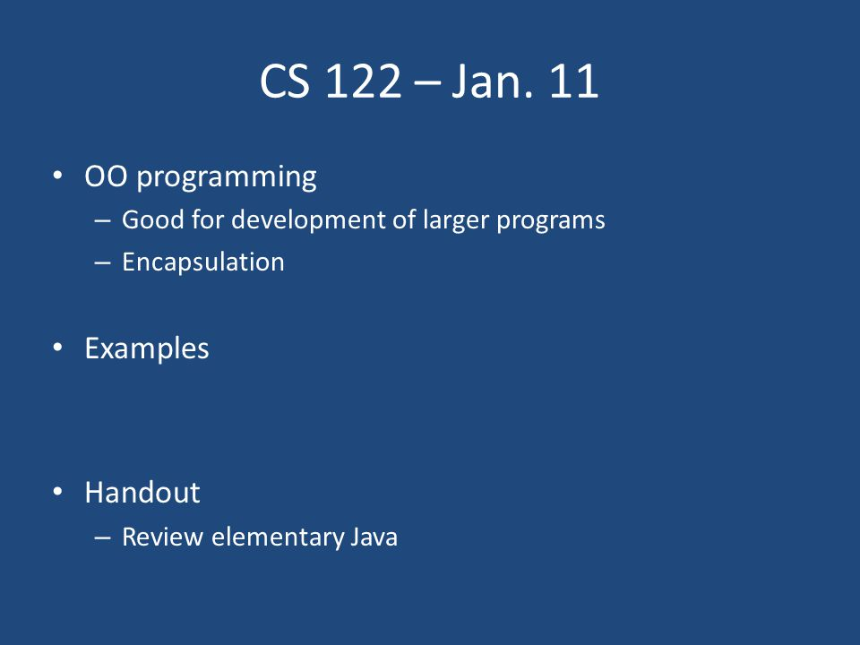 CS 122 – Jan.25 Any questions on containment hierarchy.