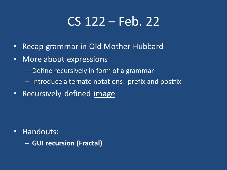 CS 122 – Feb.