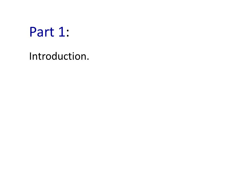 Part 1: Introduction.