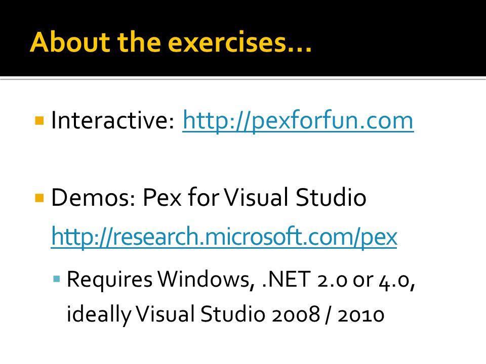 Exercise (Optional / homework)  Step-by-step tutorial:  research.microsoft.com/documentation.aspx research.microsoft.com/documentation.aspx  Unit Testing with Microsoft Moles  Unit Testing SharePoint Foundation with Microsoft Pex and Moles