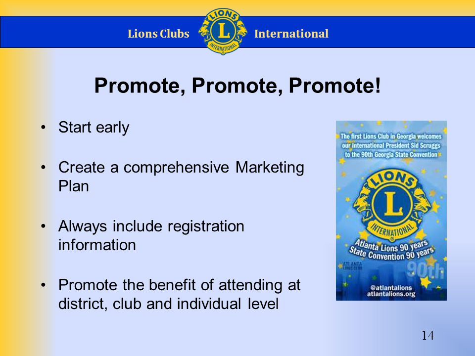 Lions ClubsInternational Promote, Promote, Promote.