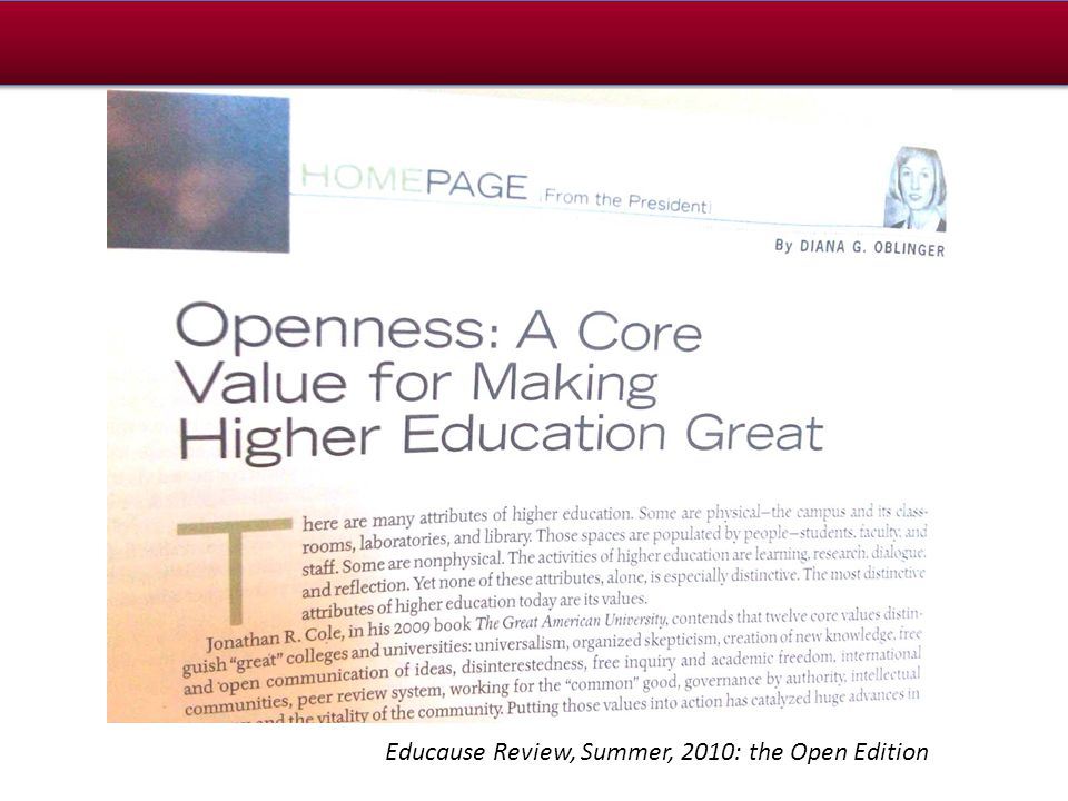Educause Review, Summer, 2010: the Open Edition