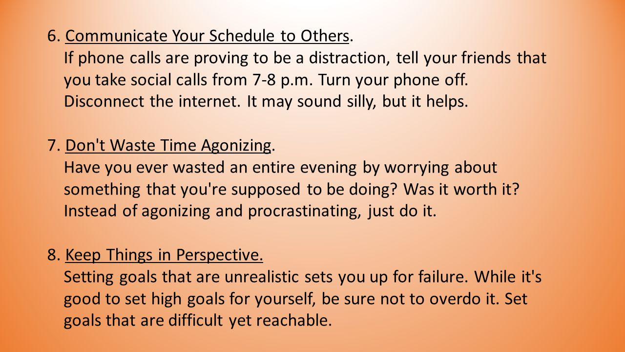 6. Communicate Your Schedule to Others.