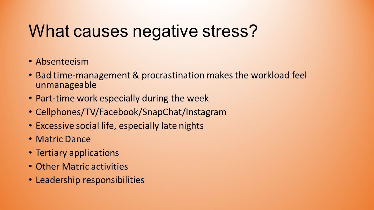 What causes negative stress.