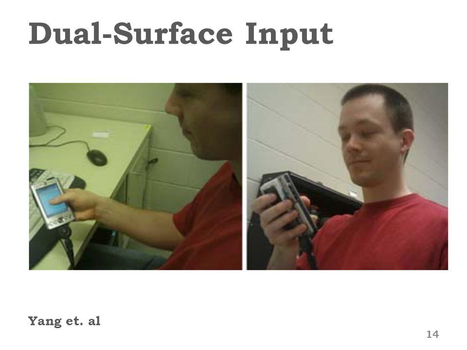 Dual-Surface Input Yang et. al 14